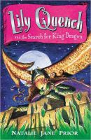 Lily Quench and the Search for King Dragon
