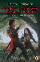 Outlaw Princess of Sherwood, A Tale of Rowan Hood