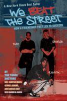 We Beat the Street