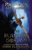 The ruins of Gorlan. (The ranger's apprentice, book 1.)