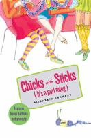 Chicks With Sticks