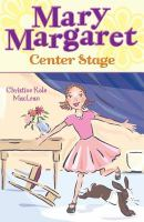 Mary Margaret, Center Stage