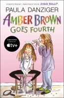 Amber Brown Goes Fourth