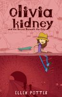 Olivia Kidney And The Secret Beneath The City