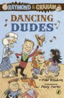 Dancing Dudes