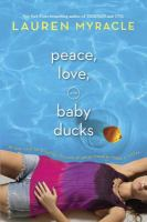 Peace, Love & Baby Ducks