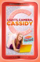 Lights, Camera, Cassidy