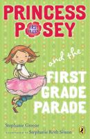 Princess Posey and the First Grade Parade