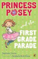 Princess Posey and the First Grade Parade