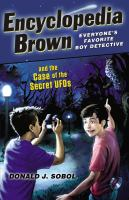 Encyclopedia Brown and the Case of the Secret UFOs