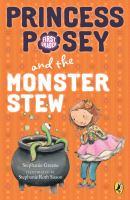 Princess Posey and the Monster Stew