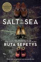 Salt To The Sea *