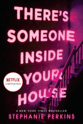 Theres someone inside your house  a novel