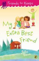 My Extra Best Friend