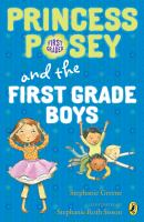 Princess Posey And The First Frade Boys