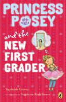 Princess Posey and the New First Grade