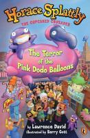 The Terror of the Pink Dodo Balloons