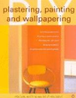 Plastering, Painting And Wallpapering