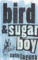 Bird & Sugar Boy