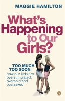 What's Happening to Our Girls?