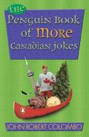 The Penguin Book of More Canadian Jokes