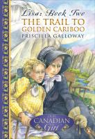 The Trail To Golden Cariboo