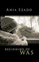 Beginning of Was