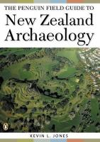 The Penguin Field Guide to New Zealand Archaelogy