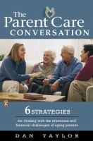 The Parent Care Conversation