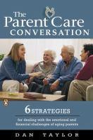 The Parent Care Conversation