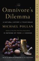 The Omnivore's Dilemma, A Natural History of Four Meals