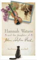 Hannah Waters and the Daughter of Johann Sebastian Bach
