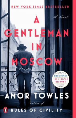 Towles Book club in a bag. A gentleman in Moscow