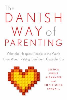 Cover image for The Danish Way of Parenting