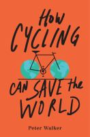 How Cycling Can Save the World