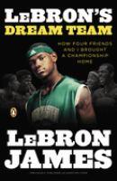 LeBron's Dream Team