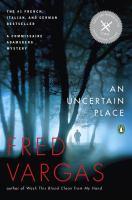 An Uncertain Place
