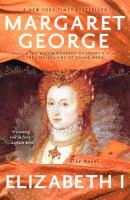 Elizabeth I : the novel