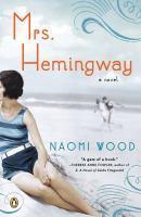 Mrs. Hemingway : a novel