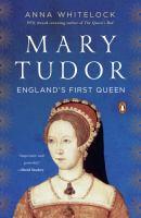 Mary Tudor : princess, bastard, queen