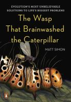 The Wasp That Brainwashed the Caterpillar