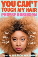 Cover of You Can't Touch My Hair an