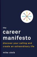 Career Manifesto : Find Your Calling And Create An Extraordinary Life