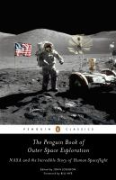 The Penguin book of outer space exploration : NASA and the incredible story of human spaceflight