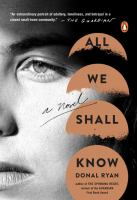 Media Cover for All We Shall Know : A Novel