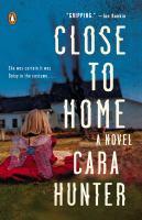 Close To Home : A Novel