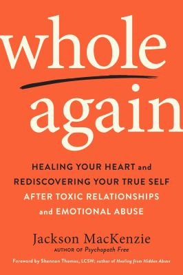 Whole Again: Healing Your Heart and Rediscovering Your True Self(book-cover)
