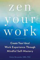 Zen your Work