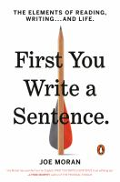First you write a sentence : the elements of reading, writing...and life