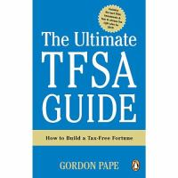 The Ultimate TFSA Guide